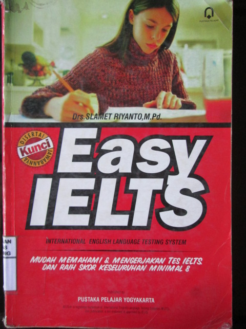 Easy Ielts : International English Languange Testing System