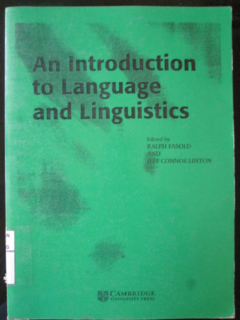 An Introduction to Languange and Linguistics